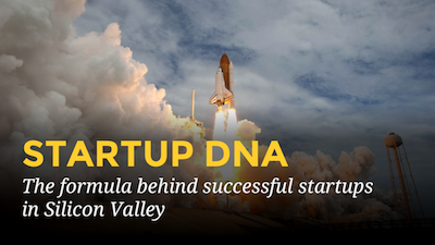 Startup DNA: the formula behind successful startups in Silicon Valley